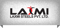 Laxmi Steel  PVt.LTd